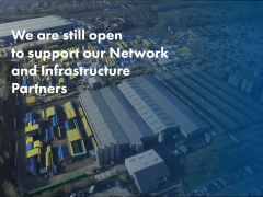 We are still open to support our Network and Infrastructure partners